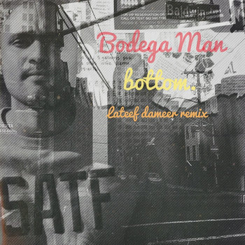 Bodega Man - Bottom (Lateef Dameer Remix) cover art