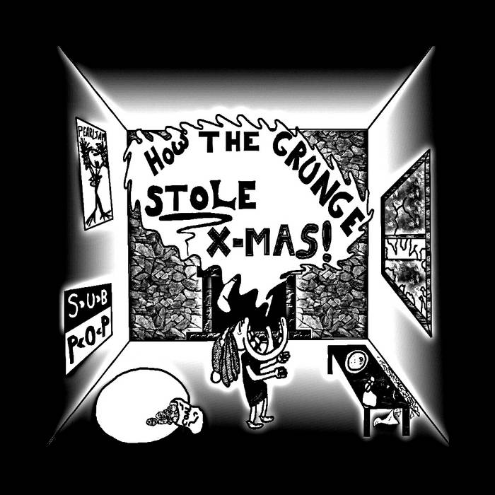 How the Grunge Stole Christmas! cover art