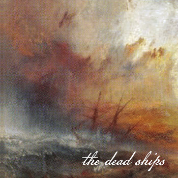 "The Dead Ships (7"") cover art"