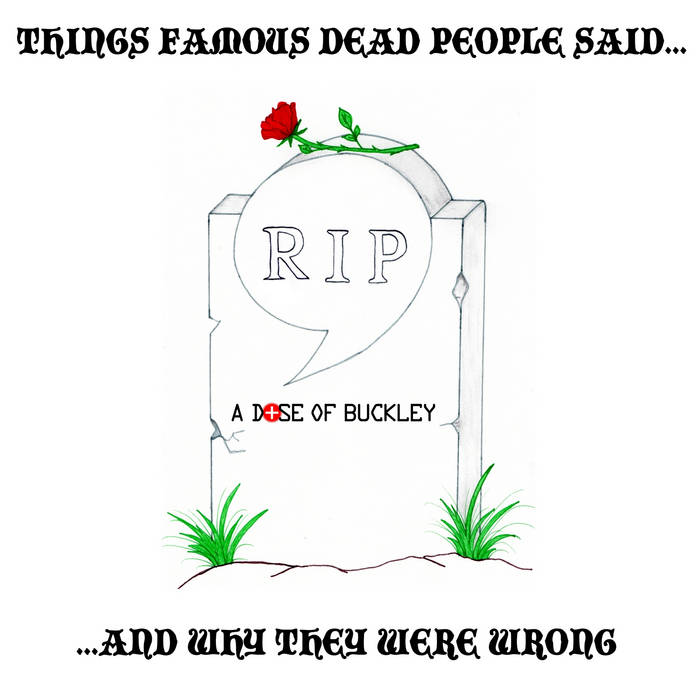 Things Famous Dead People Said... cover art