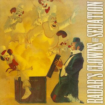 Radar's Clowns of Sedation cover art