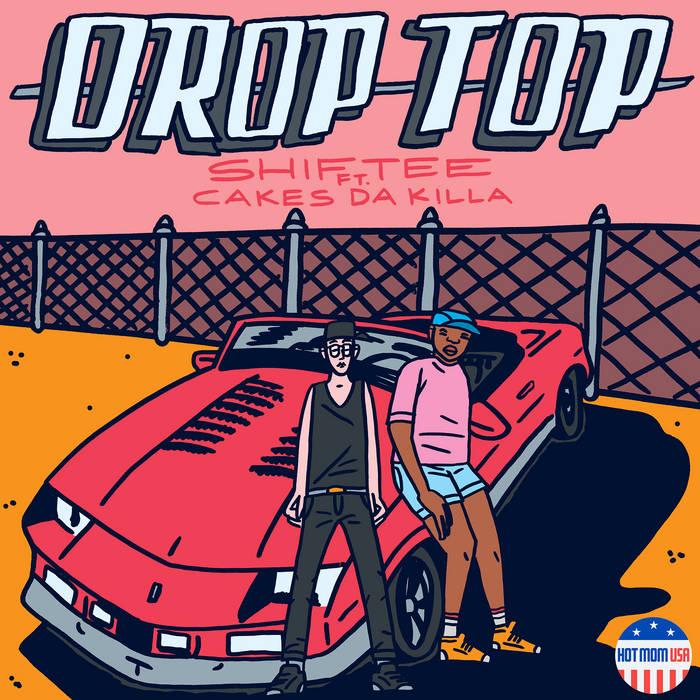 MOM016: Shiftee - Drop Top ft. Cakes Da Killa cover art