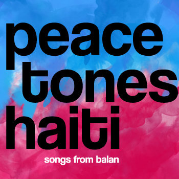 PeaceTones® Haiti cover art