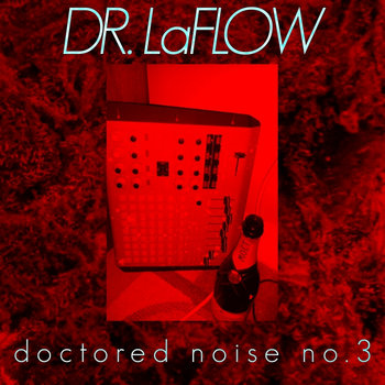 Doctored Noise No. 3 cover art