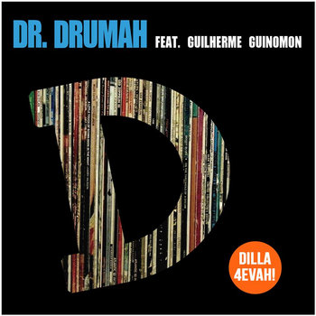 Dr. Drumah- Dilla 4Evah! Feat. G. Guinomon (Single) cover art