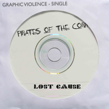 Pirates of the Corn / Lost Cause - Single cover art