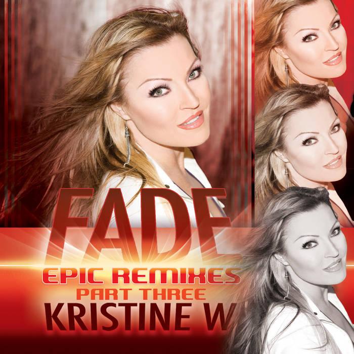 Fade (Epic Remixes) [Part 3] cover art