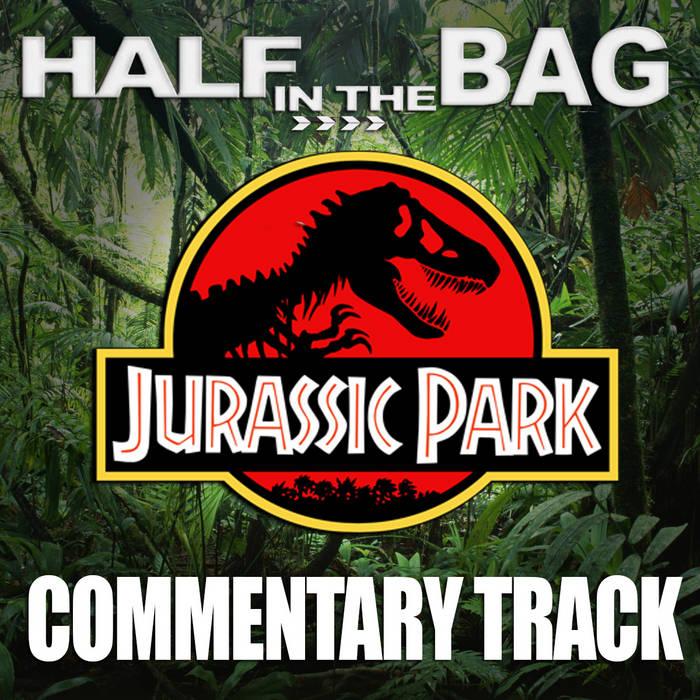 Jurassic Park Commentary Track cover art