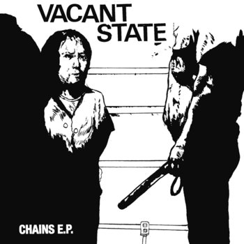 "Vacant State - Chains 7"" cover art"