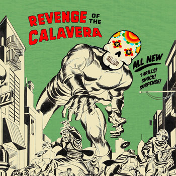 Revenge Of The Calavera cover art
