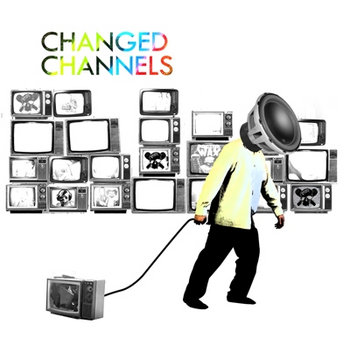 Changed Channels cover art