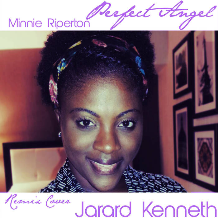 Perfect Angel - Minnie Riperton - Remix Cover - Jarard Kenneth cover art
