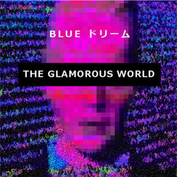 The Glamorous World cover art