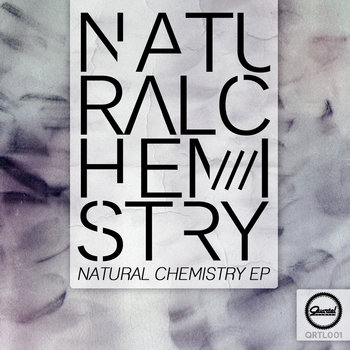Natural Chemistry EP cover art