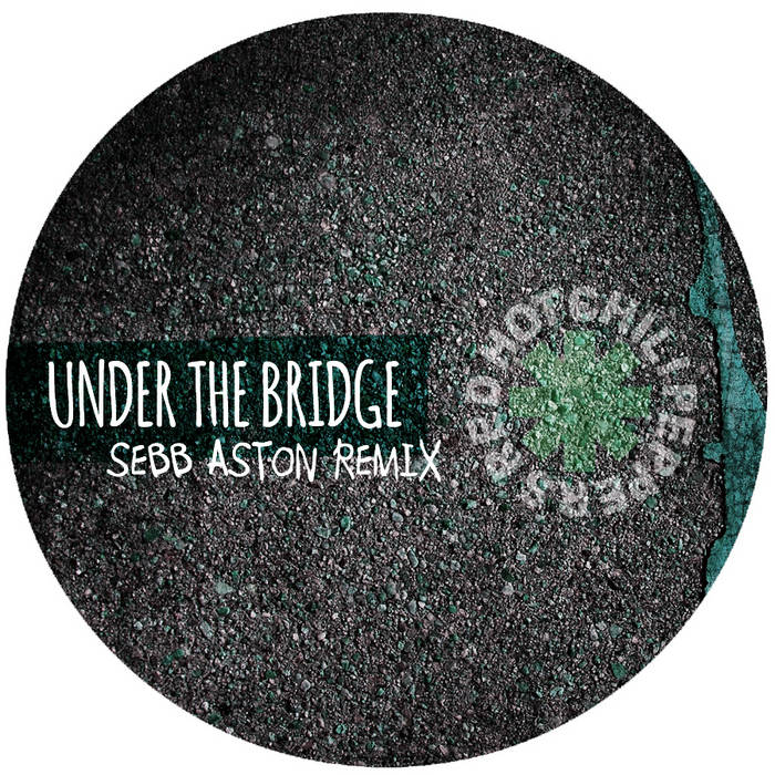 Under The Bridge (Sebb Aston Remix) cover art