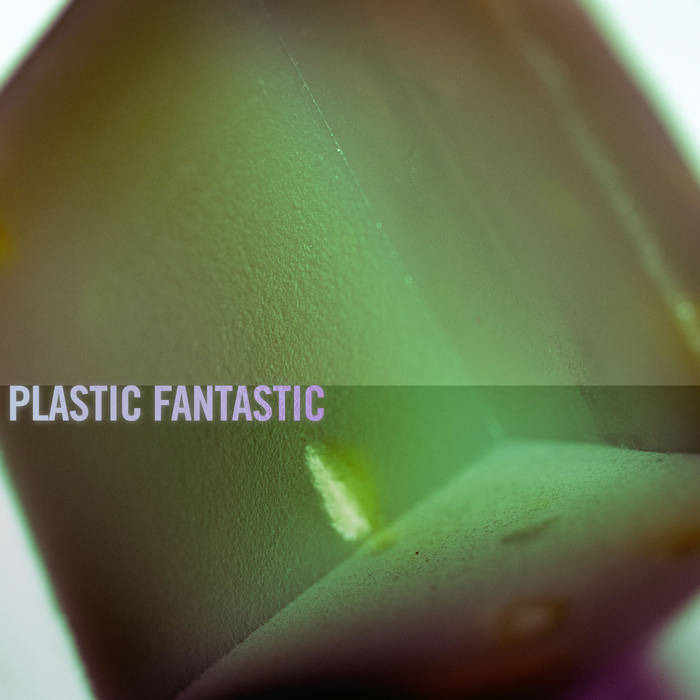 Plastic Fantastic cover art