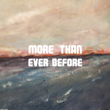 More Than Ever Before cover art