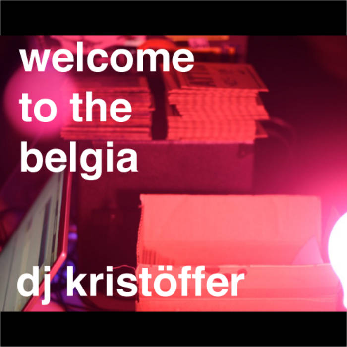 Welcome To The Belgia cover art