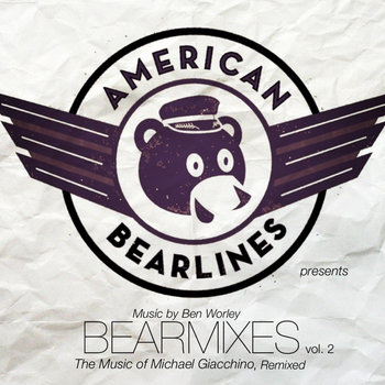 Bearmixes vol. 2 (The Music of Michael Giacchino, Remixed) cover art