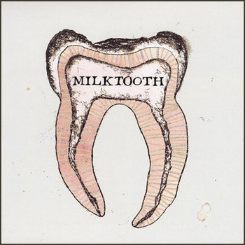 Milktooth EP cover art
