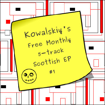 Kowalskiy's Free Monthly Scottish EP #1 cover art