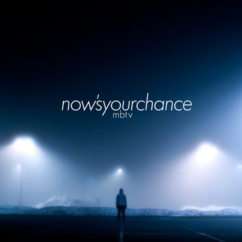 Now's Your Chance (Re-Release) cover art