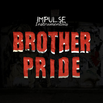 Brother Pride [Instrumentals] cover art