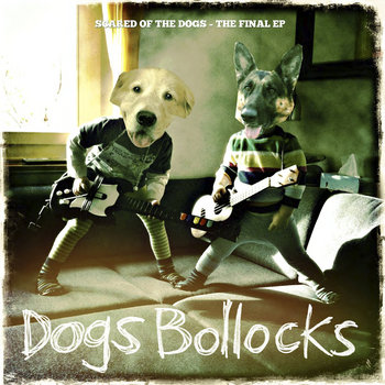 Scared of the Dogs cover art