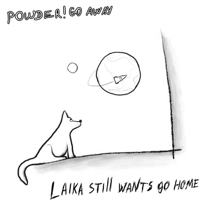 laika still wants go home cover art