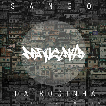 Da Rocinha | Outtakes + Remixes cover art