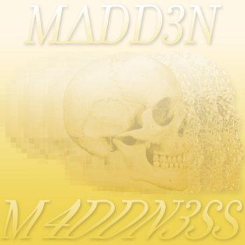 M4DDN3SS cover art