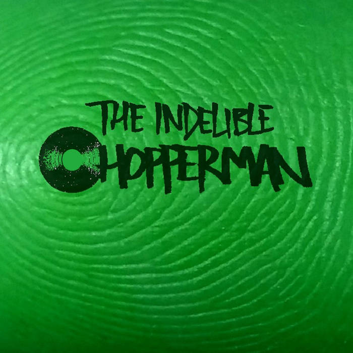 The Indelible Chop cover art
