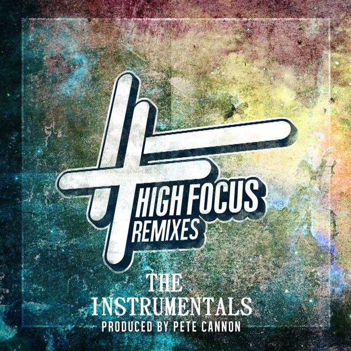 High Focus Remixes - The Instrumentals cover art