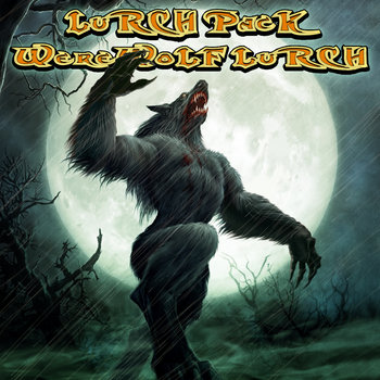 LuRCH PacK - WereWoLF LuRCH EP cover art