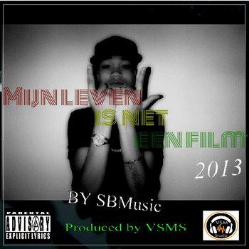 #MijnLevenIsNetEenFilm(Mixtape)2013 cover art
