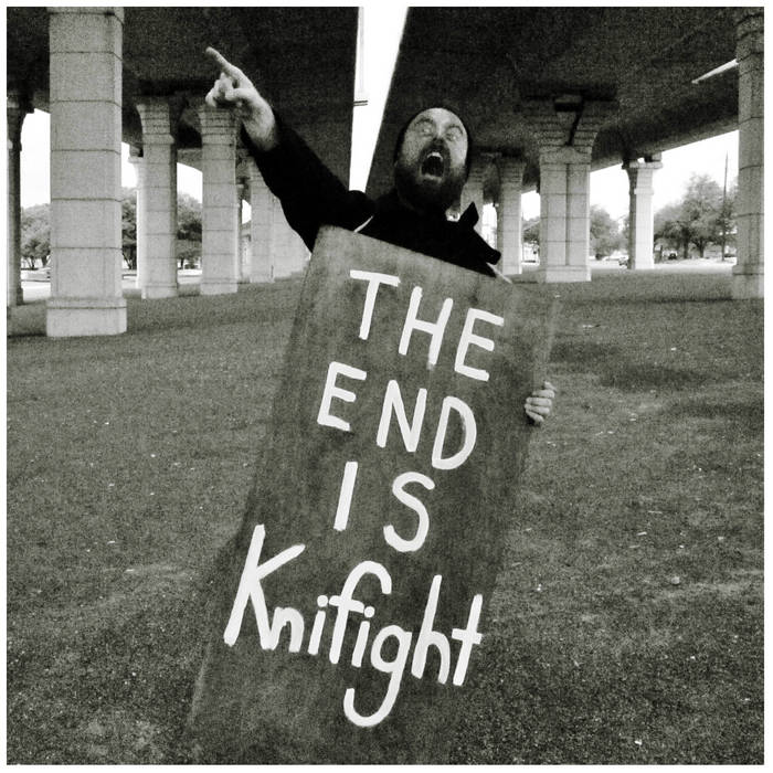 The End Is KNIFIGHT EP cover art