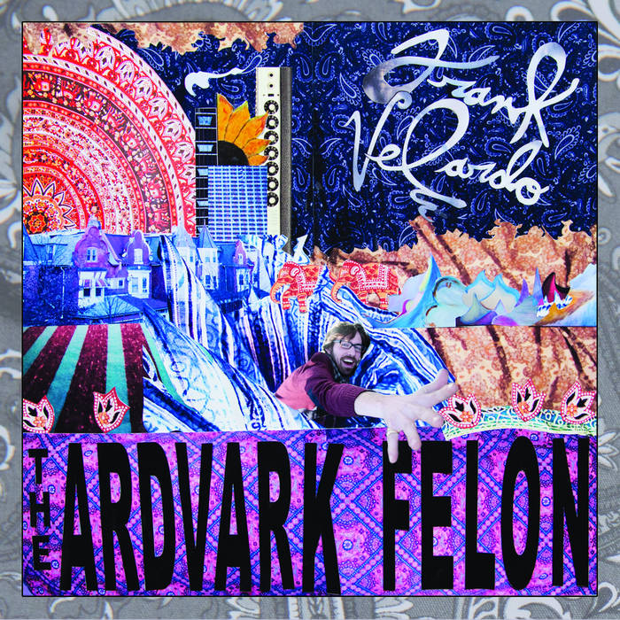 The Ardvark Felon cover art
