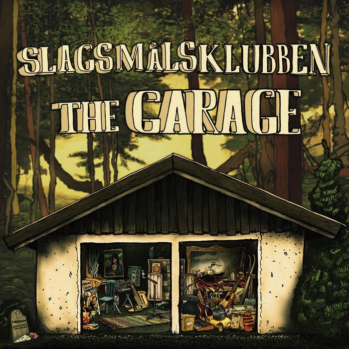 Slagsmålsklubben - the Garage cover art