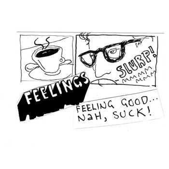 FEELING GOOD... NAH, SUCK! cover art