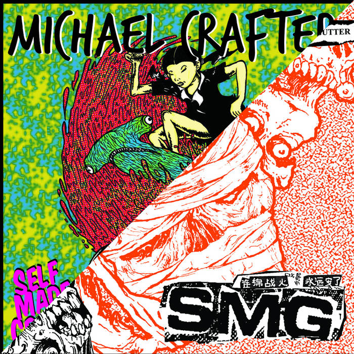 "SMG // Michael Crafter Split 7"" cover art"