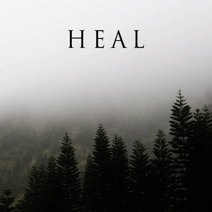Heal - EP cover art