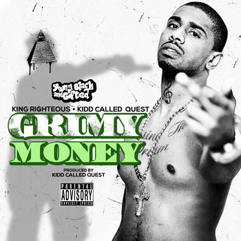 "Kidd Called Quest And King Righteous ""Grimy Money"" cover art"