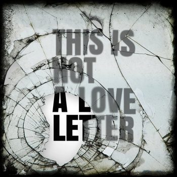 This is Not a Love Letter cover art