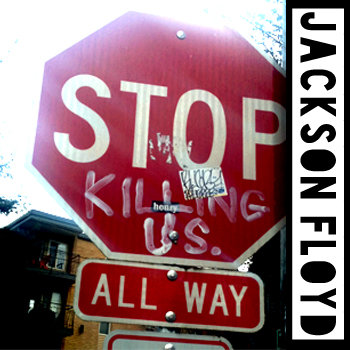 Stop Killing Us All Way cover art