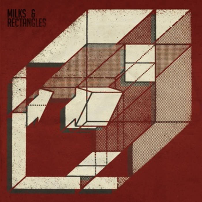 Milks & Rectangles cover art