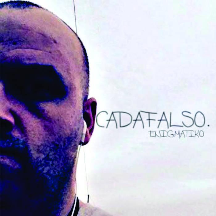 C - A - D - A - F - A - L - S - O . cover art