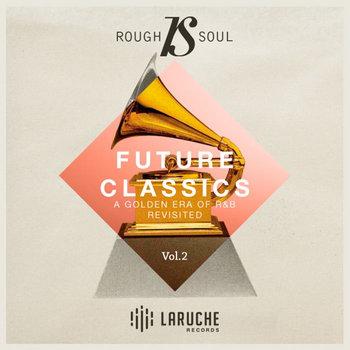 Roughsoul Presents Future Classics Vol 2 cover art