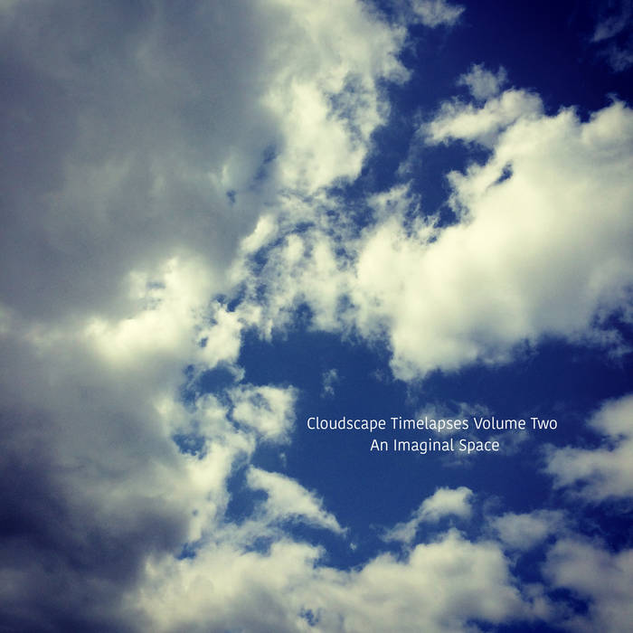 Cloudscape Timelapses: Volume Two cover art