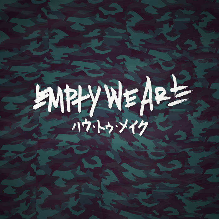 Empty We Are cover art
