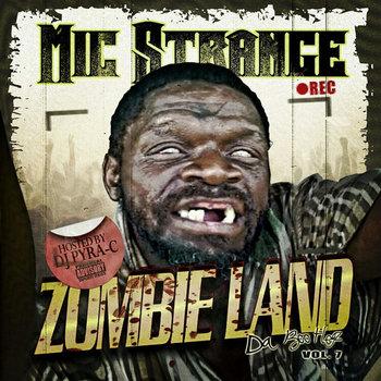 Zombieland (Da Bootlegz Volume 7) cover art